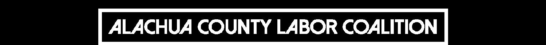Alachua County Labor Coalition